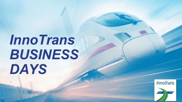 InnoTrans Business Days - Opening and Welcome